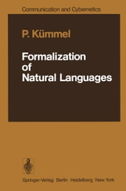 Formalization of Natural Languages ebook by P. Kümmel