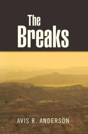 The Breaks ebook by Avis R. Anderson
