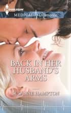 Back in Her Husband's Arms ebook by Susanne Hampton