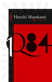 1Q84 - Livro 1 ebook by Haruki Murakami