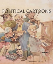 Political Cartoons ebook by Sapp, Rick