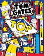 Tom Gates 9: Top of the Class (Nearly) ebook by Liz Pichon