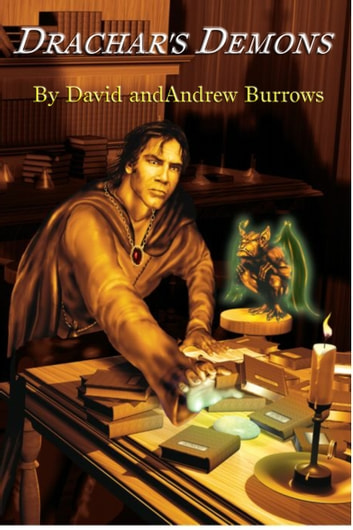 Drachar's Demons ebook by David Burrows,Andrew Burrows