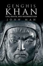 Genghis Khan ebook by John Man