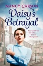 Daisy's Betrayal ebook by Nancy Carson