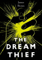 The Dream Thief ebook by James Brown