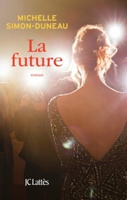 La future ebook by Michelle Simon-Duneau