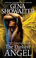 The Darkest Angel ebook by Gena Showalter
