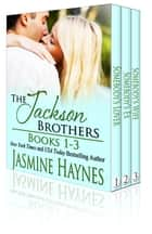 The Jackson Brothers: 3-book Bundle ebook by Jasmine Haynes,Jennifer Skully