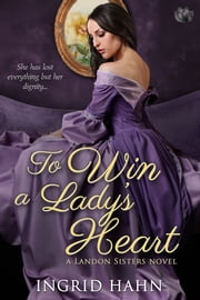 To Win a Lady's Heart ebook by Ingrid Hahn