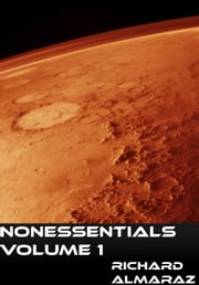 Nonessentials - Nonessentials, #1 ebook by Richard Almaraz