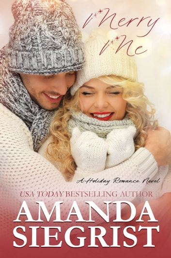 Merry Me ebook by Amanda Siegrist