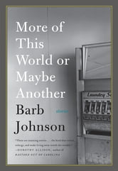 More of This World or Maybe Another ebook by Barb Johnson
