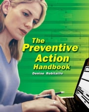 The Preventive Action Handbook ebook by Denise Robitaille