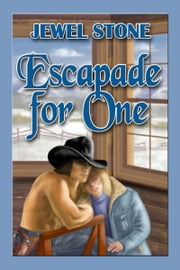 Escapade for One ebook by Jewel Stone