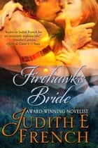 Fire Hawk's Bride ebook by Judith E. French