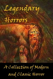 Legendary Horrors ebook by Bards and Sages Publishing