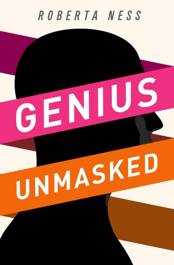 Genius Unmasked ebook by Roberta Ness