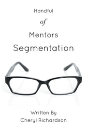 Handful of Mentors Segmentation ebook by Cheryl Richardson