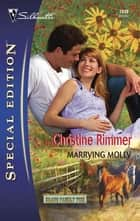 Marrying Molly ebook by Christine Rimmer