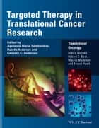 Targeted Therapy in Translational Cancer Research ebook by Apostolia-Maria Tsimberidou, Razelle Kurzrock, Kenneth C. Anderson,...