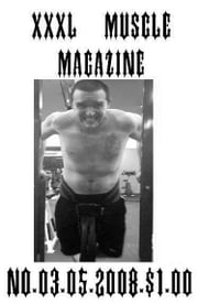 JASON W. NOSEWORTHY'S XXXL MUSCLE MAGAZINE NO.03 ebook by Jason W. Noseworthy