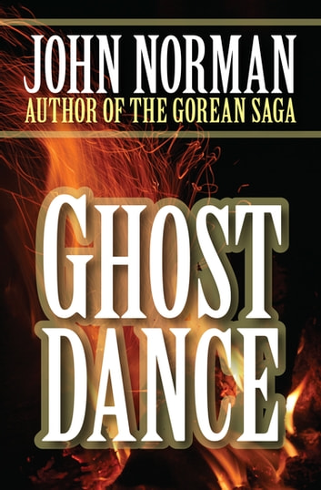 Ghost Dance ebook by John Norman