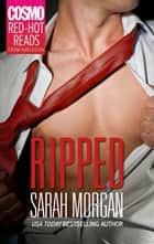 Ripped ebook by Sarah Morgan