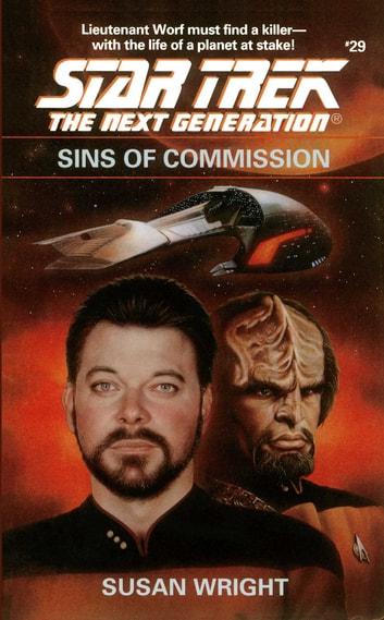 Star Trek: The Next Generation: Sins of Commission ebook by Susan Wright