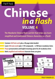 Chinese in a Flash Volume 4 ebook by Philip Yungkin Lee