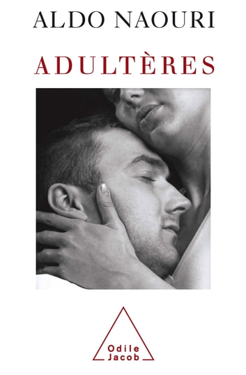Adultères ebook by Aldo Naouri