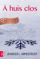 À huis clos ebook by Jennifer L. Armentrout, Cécile Tasson