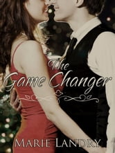The Game Changer ebook by Marie Landry