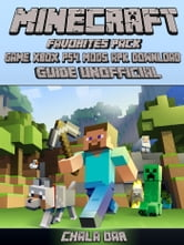 Minecraft Favorites Pack Game, Xbox, PS4, Mods, Apk, Download Unofficial