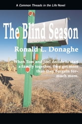 The Blind Season - Common Threads in the Life ebook by Ronald L. Donaghe