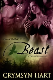 Awakening the Beast ebook by Crymsyn Hart
