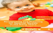 Recognising and Planning for Special Needs in the Early Years ebook by Chris Dukes,Maggie Smith