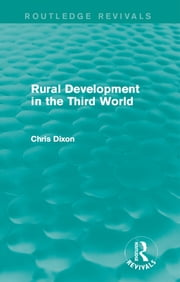 Rural Development in the Third World ebook by Chris Dixon