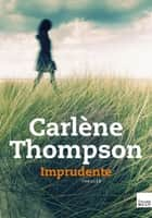 Imprudente ebook by Carlene Thompson