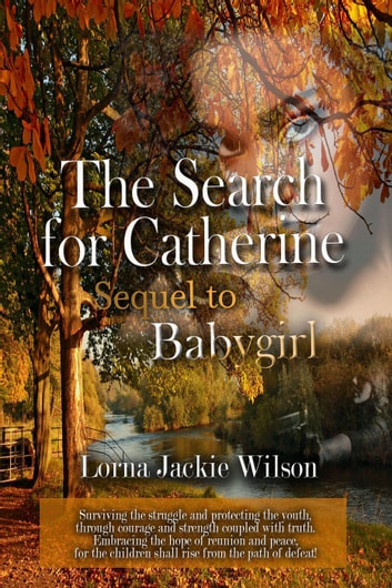 The Search for Catherine - Black Butterfly, #2 ebook by Lorna Jackie Wilson