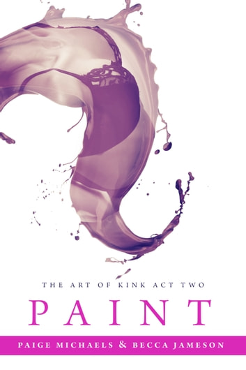 Paint ebook by Becca Jameson,Paige Michaels