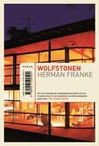 Wolfstonen ebook by Herman Franke