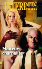 Moiteurs charnelles eBook by Galore Vesper