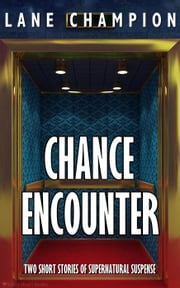 Chance Encounter ebook by Lane Champion