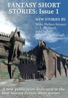 Fantasy Short Stories: Issue 1 ebook by Mark Lord