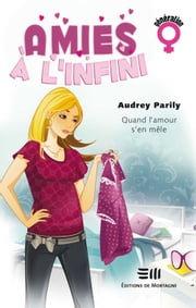 Amies à l'infini 01 ebook by Parily Audrey