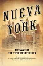 Nueva York ebook by Dolors Gallart, Edward Rutherfurd