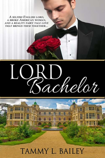 Lord Bachelor ebook by Tammy L. Bailey