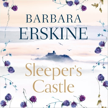 Sleeper's Castle audiobook by Barbara Erskine
