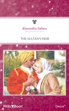 The Sultan's Heir ebook by